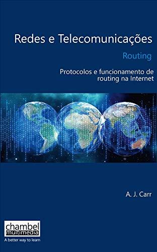 Routing: Protocols e funcionamento de routing na Internet (Portuguese Edition) Reader