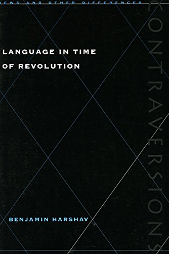 Language in Time of Revolution (Contraversions: Jews and...