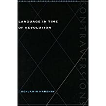 Language in Time of Revolution (Contraversions: Jews and Other Differences)