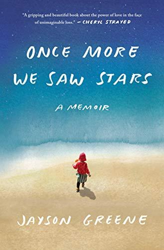 Once More We Saw Stars: A Memoir -