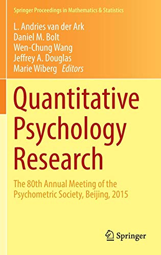 Quantitative Psychology Research: The 80th Annual Meeting of the Psychometric Society, Beijing, 2015 (Springer Proceedings in Mathematics & Statistics) (Curve Latent Growth)