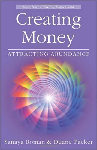 Book Creating Money: Attracting Abundance (Roman, Sanaya) of Sanaya Roman, Duane Packer 2Rev Edition on 09 March 2008