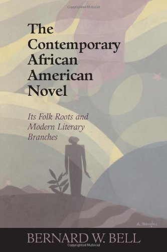 Search : The Contemporary African American Novel: Its Folk Roots and Modern Literary Branches