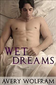 Wet Dream Porn Gay Videos Pornhubcom