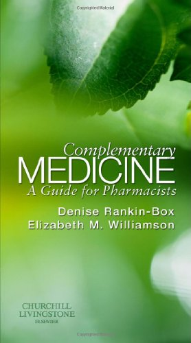 Complementary Medicine: A Guide for Pharmacists, 1e