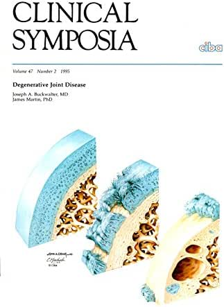 Clinical Symposium Volume 47 Number 2 1995: Degenerative Joint Disease