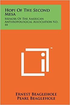 Hopi of the Second Mesa: Memoir of the American Anthropological Association No. 44