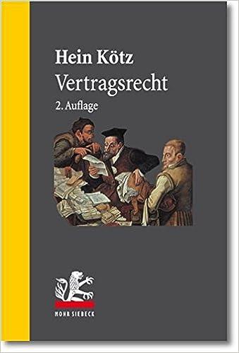 Vertragsrecht Taschenbuch 1 August 2012 Hein Kötz Mohr Siebeck