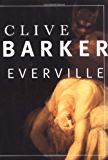 Everville: The Second Book of The Art (Book of the Art series 2)