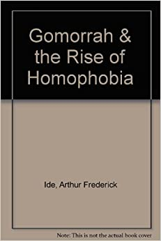 Gomorrah & the Rise of Homophobia