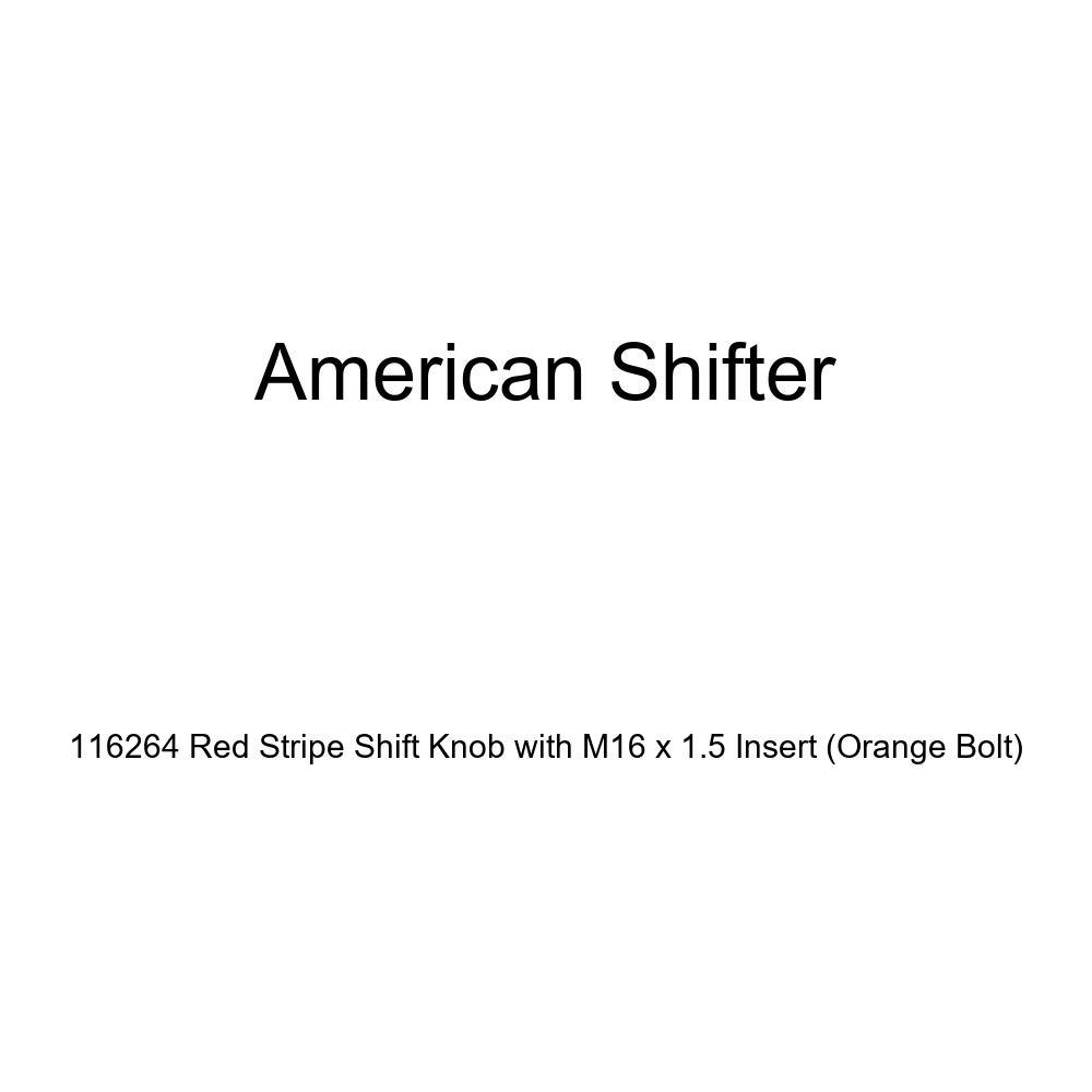 American Shifter 116264 Red Stripe Shift Knob with M16 x 1.5 Insert Orange Bolt