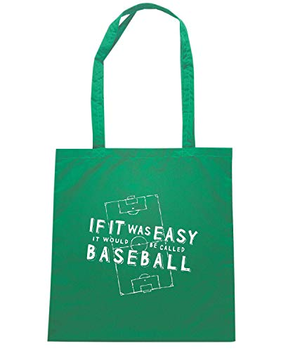 Shirt BE Shopper WOULD IF IT WC0418 Speed CALLED Borsa Verde WAS BASEBALL IT EASY qCgPn4dx