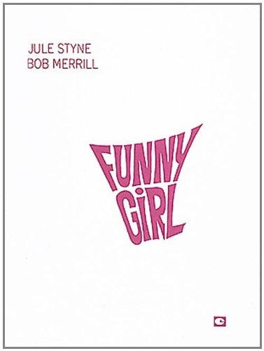 Funny Girl : (Vocal Score) (Score) (Merrill Bob)