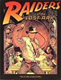 Raiders of the Lost Ark Sourcebook (Indiana Jones, MasterBook Game Accessory)