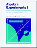 Algebra Experiments 1 Exploring Linear Functions