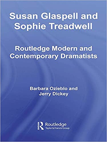 Amazon.com: Susan Glaspell and Sophie Treadwell: American ...