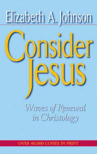 Consider Jesus: Waves of Renewal in Christology