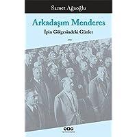 ARKADAŞIM MENDERES