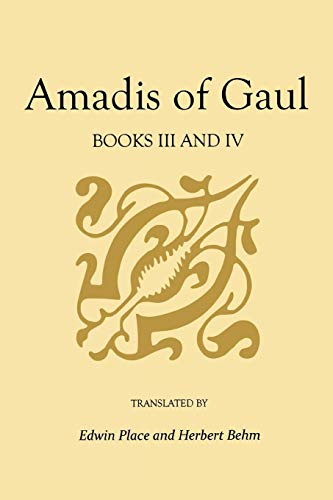 Amadis of Gaul, Books III and IV (Studies In Romance Languages) by Brand: The University Press of Kentucky