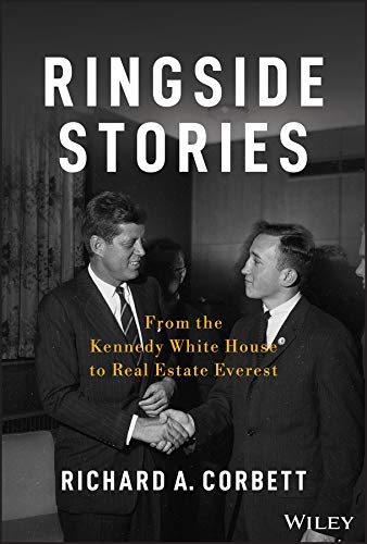 Ringside Stories: From the Kennedy White House to Real Estate Everest (Bloomberg)