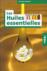 ABC des huiles essentielles (French Edition)
