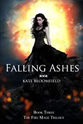 Falling Ashes (Book 3: The Fire Mage Trilogy)
