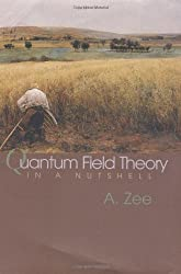 Quantum Field Theory in a Nutshell by Zee, A. published by Princeton University Press (2003)