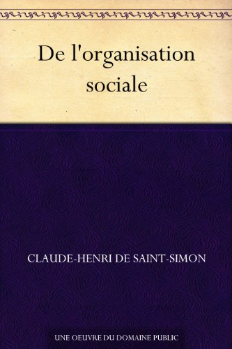 De l'organisation sociale (French Edition)