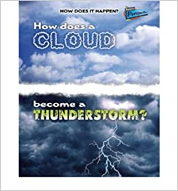 Book How Does a Cloud Become a Thunderstorm?(Hardback) - 2009 Edition