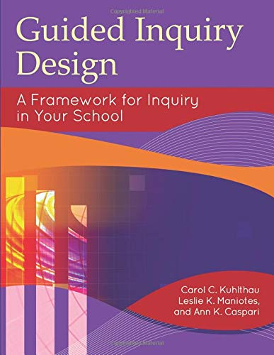 Pdf Social Sciences Guided Inquiry Design: A Framework for Inquiry in Your School (Libraries Unlimited Guided Inquiry)