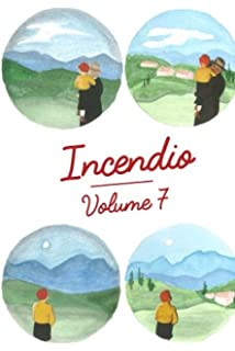 Incendio, Volume 7