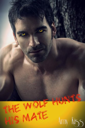 The Wolf Hunts His Mate(BBW, Alpha Werewolf Billionaire Romance)