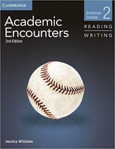 Academic Encounters Level 2 Student's Book Reading and Writing: American Studies (American Encouters)