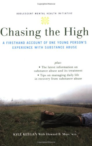 Chasing the High: A Firsthand Account of One Young Person's Experience with Substance Abuse (Annenberg Foundation Trust at Sunnylands' Adolescent Mental Health Initiative)