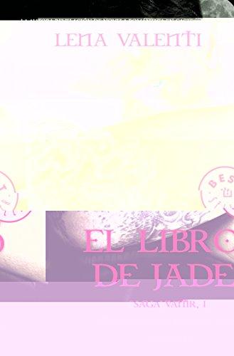 El libro de Jade. (Saga Vanir 1)