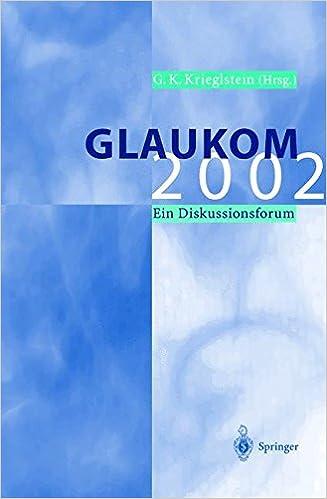 Glaukom 2002: Ein Diskussionsforum