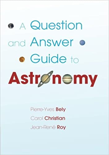 A question and answer guide to astronomy pierre yves bely carol a question and answer guide to astronomy pierre yves bely carol christian jean ren roy 9780521180665 amazon books fandeluxe Choice Image