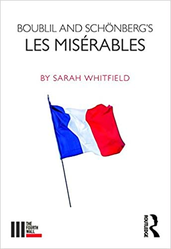 Boublil and Schönberg's Les Misérables (The Fourth Wall)