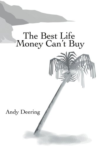 The Best Life Money Can't Buy