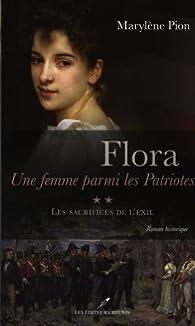 Flora, une femme parmi les Patriotes  2 par Marylène Pion