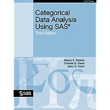 Categorical Data Analysis Using SAS, Third Edition