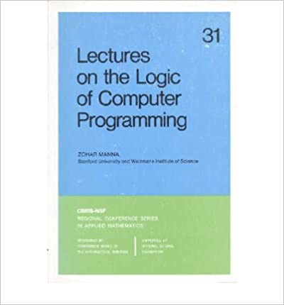 Téléchargez les livres japonais kindle [(Lectures on the Logic of Computer Programming )] [Author: Zohar Manna] [Jan-1987] B00MMR2KCU PDB