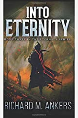 Into Eternity: Pocket Book Edition (The Eternals) Paperback