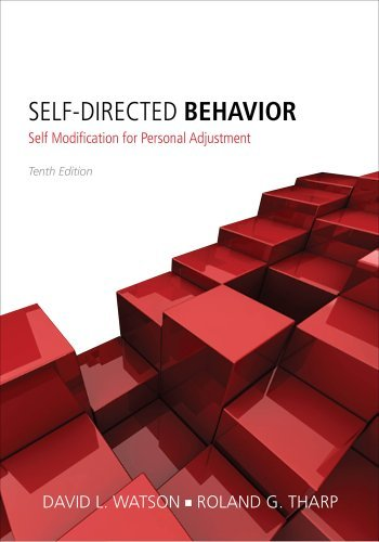 By David L. Watson - Self-Directed Behavior: Self-Modification for Personal Adjustment (10th Edition) (12.2.2012)