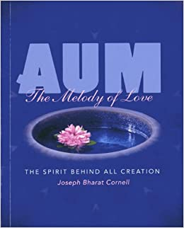 Book AUM: The Melody of Love, The Spirit Behind All Creation