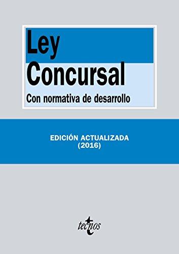 Ley Concursal: Con normativa de desarrollo (Derecho - Biblioteca De Textos Legales)