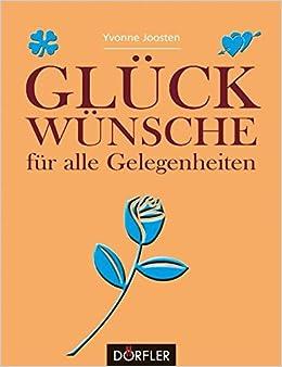 Glückwünsche Für Alle Gelegenheiten Amazon De Yvonne Joosten Bücher