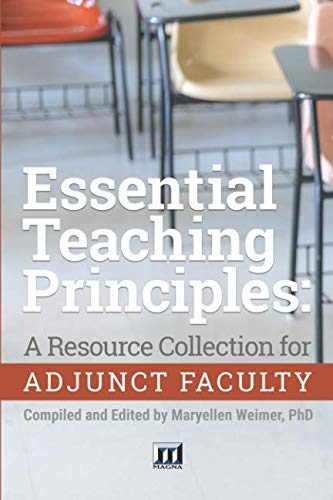 Essential Teaching Principles: A Resource Collection for Adjunct Faculty