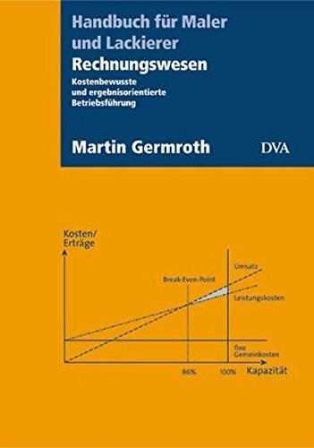 handbuch-fr-maler-und-lackierer-rechnungswesen-kostenbewusste-und-ergebnisorientierte-betriebsfhrung