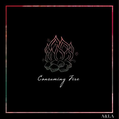 Austin & Lindsey Adamec - Consuming Fire (2018)